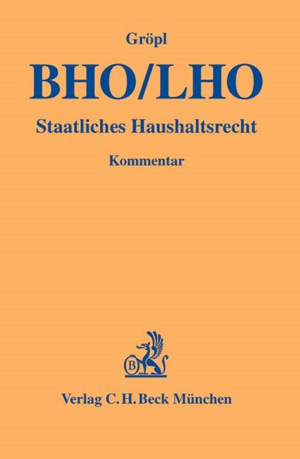 Bundeshaushaltsordnung / Landeshaushaltsordnung (BHO/LHO) | Gröpl, 2011 | Buch (Cover)