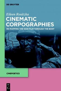 Abbildung von Rositzka | Cinematic Corpographies | 1. Auflage | 2020 | beck-shop.de