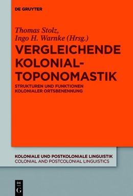 Abbildung von Stolz / Warnke   Vergleichende Kolonialtoponomastik   1. Auflage   2020   beck-shop.de