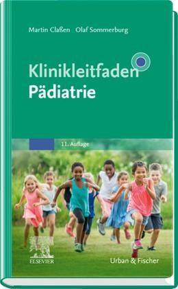 Abbildung von Claßen / Sommerburg | Klinikleitfaden Pädiatrie | 11. Auflage | 2020