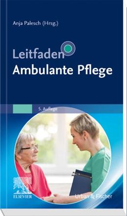 Abbildung von Palesch (Hrsg.)   Leitfaden Ambulante Pflege   5. Auflage   2020   beck-shop.de