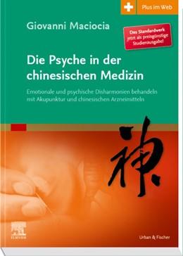 Abbildung von Maciocia | Die Psyche in der chinesischen Medizin | 1. Auflage | 2020 | beck-shop.de