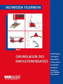 Abbildung von Werft | Grundlagen des Drehleitereinsatzes | 2. Auflage 2021 | 2021 | Drehleitertypen - Fachbegriffe...
