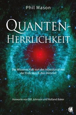 Abbildung von Mason | Quanten-Herrlichkeit | 2020 | Die Wissenschaft von der Inbes...