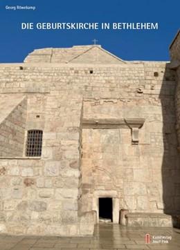 Abbildung von Röwekamp | Die Geburtskirche in Bethlehem | 1. Auflage | 2020 | beck-shop.de