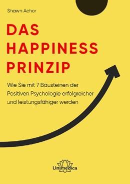 Abbildung von Achor | Das Happiness-Prinzip | 2020 | Wie Sie mit 7 Bausteinen der P...