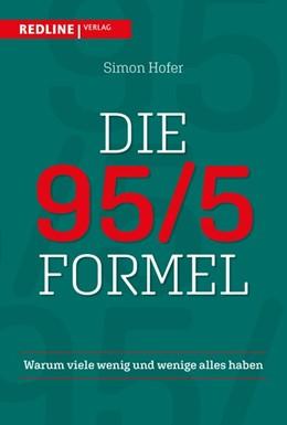 Abbildung von Hofer | Die 95/5-Formel | 2020 | Warum viele wenig und wenige a...