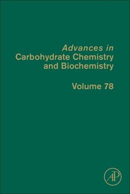 Abbildung von Advances in Carbohydrate Chemistry and Biochemistry   1. Auflage   2020   78   beck-shop.de