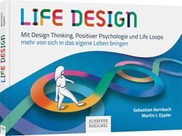 Abbildung von Kernbach / Eppler   Life Design   1. Auflage   2020   beck-shop.de