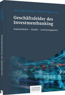 Abbildung von Hockmann / Thießen | Geschäftsfelder des Investmentbanking | 2020 | Kapitalmarktgeschäfte - Handel...
