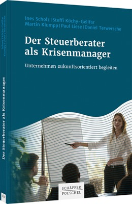 Abbildung von Scholz / Klumpp | Der Steuerberater als Krisenmanager | 1. Auflage | 2020 | beck-shop.de