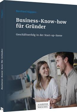 Abbildung von Küppers | Business-Know-how für Gründer | 1. Auflage | 2020 | beck-shop.de