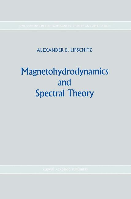 Magnetohydrodynamics and Spectral Theory | Lifshits, 1989 | Buch (Cover)