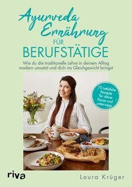 Abbildung von Krüger | Ayurveda-Ernährung für Berufstätige | 1. Auflage | 2020 | beck-shop.de
