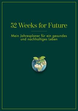 Abbildung von 52 Weeks for Future   1. Auflage   2020   beck-shop.de