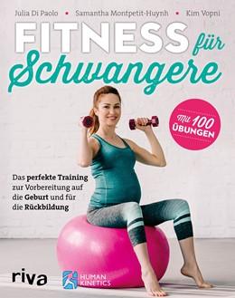 Abbildung von Di Paolo / Montpetit-Huynh | Fitness für Schwangere | 1. Auflage | 2020 | beck-shop.de