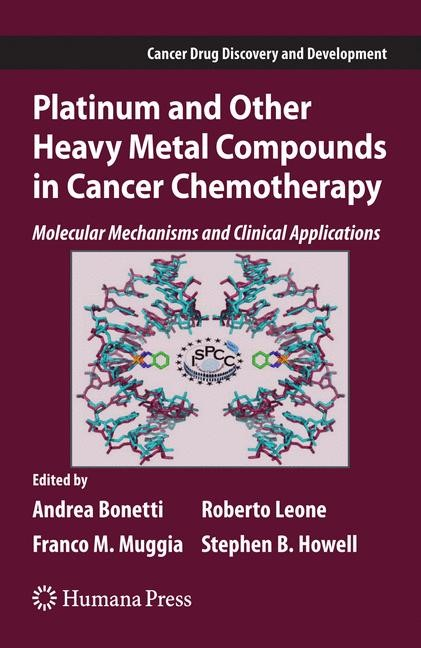 Abbildung von Bonetti / Leone / Muggia / Howell | Platinum and Other Heavy Metal Compounds in Cancer Chemotherapy | 2008
