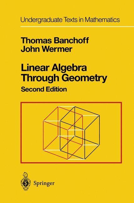 Abbildung von Banchoff / Wermer | Linear Algebra Through Geometry | 2nd ed. 1992. Corr. 2nd printing | 1993