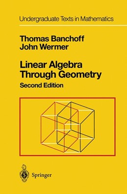 Abbildung von Banchoff / Wermer | Linear Algebra Through Geometry | 2nd ed. 1992. Corr. 2nd printing | 1993