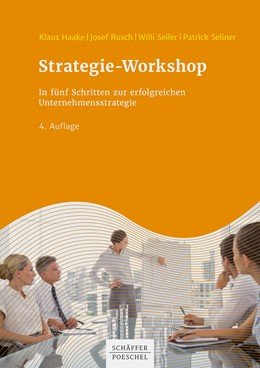 Abbildung von Haake / Rusch | Strategie-Workshop | 4. Auflage | 2020 | beck-shop.de