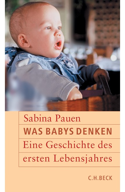 Cover: Sabina Pauen, Was Babys denken