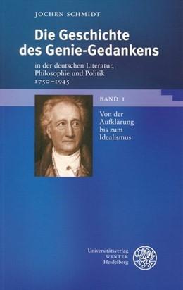 Abbildung von Schmidt | Die Geschichte des Genie-Gedankens in der deutschen Literatur, Philosophie und Politik 1750-1945 | 3., verb. Aufl. | 2004 | Bd. 1: Von der Aufklärung bis ... | 210