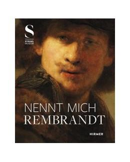 Abbildung von Dickey / Sander | Nennt mich Rembrandt | 1. Auflage | 2021 | beck-shop.de