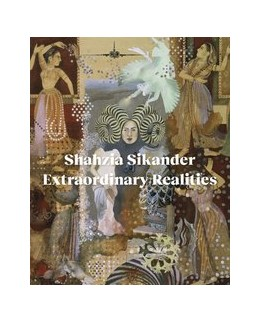 Abbildung von Abbas / Howard | Shahzia Sikander | 2020 | Extraordinary Realities