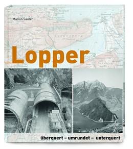Abbildung von Sauter | Lopper | 2020 | überquert - umrundet - unterqu...