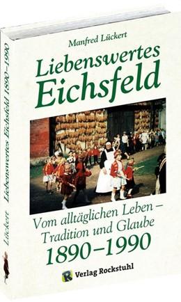 Abbildung von Lückert   Liebenswertes Eichsfeld   4. Auflage   2020   beck-shop.de