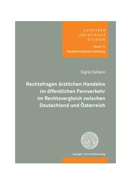 Abbildung von Sahann | Rechtsfragen ärztlichen Handelns im öffentlichen Fernverkehr im Rechtsvergleich zwischen Deutschland und Österreich | 1. Auflage | 2020 | beck-shop.de