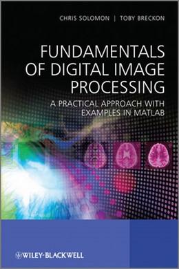 Abbildung von Solomon | Fundamentals of Digital Image Processing | 2010 | A Practical Approach with Exam...