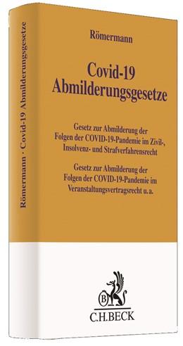 Abbildung von Römermann | COVID-19 Abmilderungsgesetze | 1. Auflage | 2020 | beck-shop.de