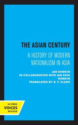 Abbildung von Romein | The Asian Century | 1. Auflage | 2021 | beck-shop.de