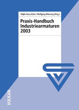 Abbildung von Praxis-Handbuch Industriearmaturen 2003   2003