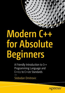 Abbildung von Dmitrovic | Modern C++ for Absolute Beginners | 2020 | A Friendly Introduction to C+ ...