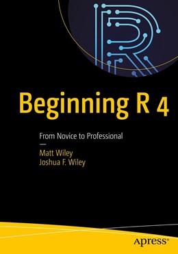 Abbildung von Wiley | Beginning R 4 | 1st ed. | 2021 | From Beginner to Pro