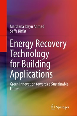 Abbildung von Ahmad / Riffat | Energy Recovery Technology for Building Applications | 1st ed. 2020 | 2020 | Green Innovation towards a Sus...
