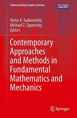 Abbildung von Sadovnichiy / Zgurovsky | Contemporary Approaches and Methods in Fundamental Mathematics and Mechanics | 1st ed. 2021 | 2020