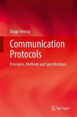 Abbildung von Hercog | Communication Protocols | 1st ed. 2020 | 2020 | Principles, Methods and Specif...