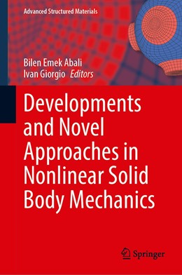 Abbildung von Abali / Giorgio | Developments and Novel Approaches in Nonlinear Solid Body Mechanics | 1st ed. 2021 | 2020 | 132