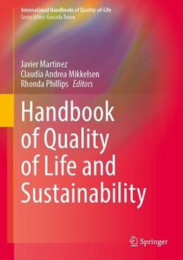 Abbildung von Martinez / Mikkelsen / Phillips | Handbook of Quality of Life and Sustainability | 1st ed. 2020 | 2020