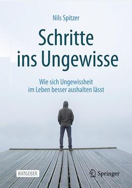 Abbildung von Spitzer   Schritte ins Ungewisse   1. Auflage   2020   beck-shop.de