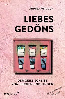 Abbildung von Weidlich | Liebesgedöns | 1. Auflage | 2020 | beck-shop.de