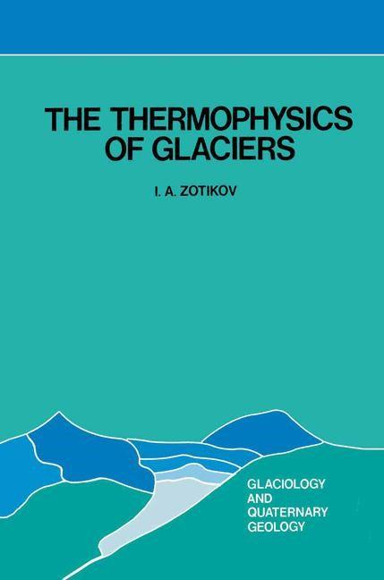 Abbildung von Zotikov   The Thermophysics of Glaciers   1986