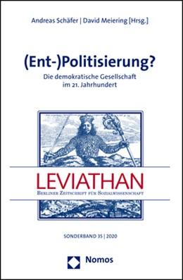 Abbildung von Schäfer / Meiering | (Ent-)Politisierung? | 2020 | Die demokratische Gesellschaft...