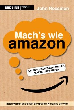 Abbildung von Rossman   Mach's wie Amazon!   1. Auflage   2020   beck-shop.de