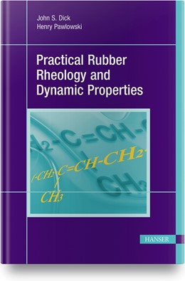 Abbildung von Dick | Practical Rubber Rheology and Dynamic Properties | 1. Auflage | 2021 | beck-shop.de