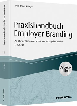 Abbildung von Kriegler   Praxishandbuch Employer Branding - inkl. Arbeitshilfen online   4. Auflage   2021   04528   beck-shop.de