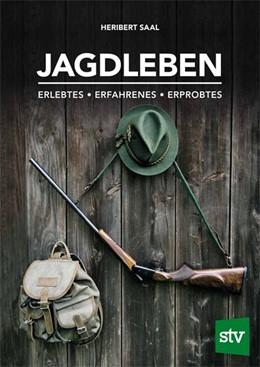 Abbildung von Saal   Jagdleben   1. Auflage   2020   beck-shop.de